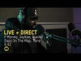 P Money, JayKae, Blacks, Dapz On The Map, Tana, K2 &amp DJ Intense Live + Direct Special