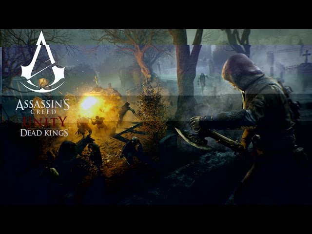 Assassin's Creed Unity - Dead Kings Cinematic Trailer » Freewka.com - Смотреть онлайн в хорощем качестве