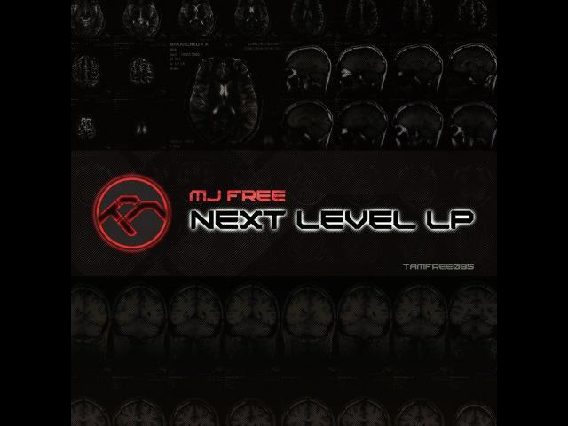 MJ Free - Next Level LP (minimix)