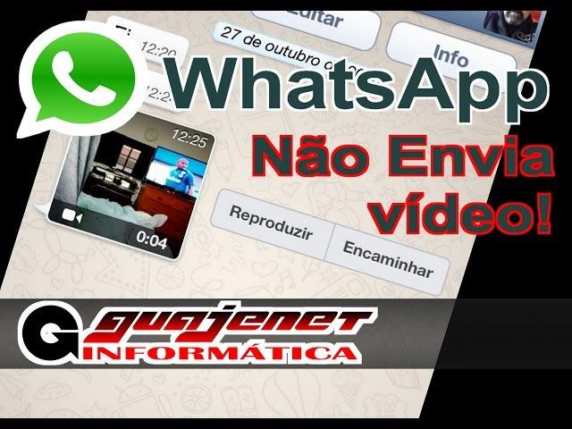 Whatsapp não envia vídeo (falha ao processar video) - Resolvido sem uso de APP
