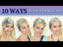 10 different ways to wear 1 scarf on your head How to tie a headscarf turban and headband style