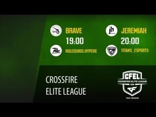 5 и 6 туры CFEL: Brave vs ruLegends.HyperX | Jeremiah vs Titans_eSports