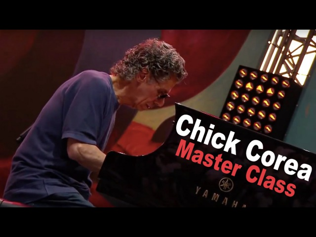 Chick Corea Master Class with Dave Frank