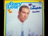 GARY LOW - LA COLEGIALA ( EXTRA LONG VERSION edit by EFIX DORATI )