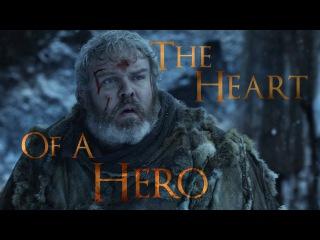 Hodor - The Heart Of A Hero