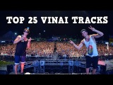 Top 25 Best VINAI Tracks 2016