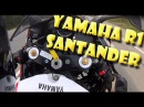 Yamaha R1 Santander - Прохват1
