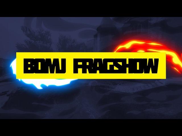 6 BOMJ FRAGSHOW CSGO - KENQ
