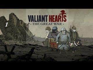 Прохождение  Valiant Hearts : The Great War : Часть - 1 : Длинный путь[Начало]