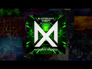 Blasterjaxx - Maxximize Records ¦¦ Yearmix 2016