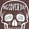 BIG COVER DAY