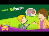 Theme 11. Where - Where is it - asking the way ESL Song &amp Story - Learning English for Kids