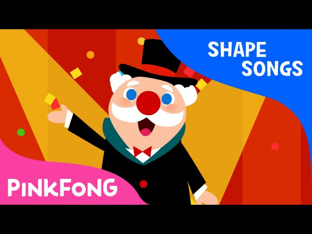 Shape Circus Shape Songs PINKFONG Songs