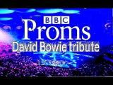 Stargaze V.A John Cale, Marc Almond, Anna Calvi et al 2016- BBC Proms - David Bowie FULL CONCERT HD