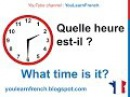 French Lesson 11 Tell time in French What time is it - Quelle heure est-il Decir la hora en francés