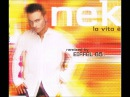 02. Nek - La vita è (Eiffel 65 Rmx Extended Mix)