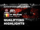 MXGP Qualifying Race Highlights Fiat Professional MXGP of Belgium 2016