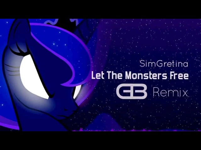 [Big Room] Let The Monsters Free (GeekBrony Remix)