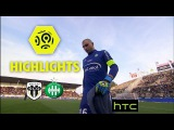 Angers SCO - AS Saint-Etienne (1-2) - Highlights - (SCO - ASSE)  2016-17
