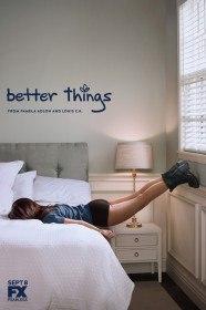 Перемены / Better Things (Сериал 2016)
