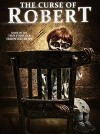 Проклятие куклы Роберт / The Curse of Robert the Doll (2016)