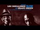 Lou Donaldson Grant Green ♠ Musty Rusty ♠ Jazz Sax Guitar Organ 1965 LP Full Album