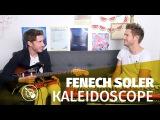 Fenech-Soler Kaleidoscope (live)