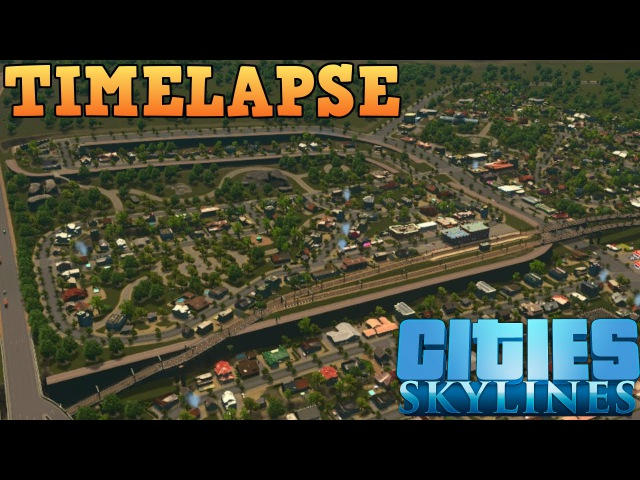 0-250k Population Timelapse | Cities: Skylines