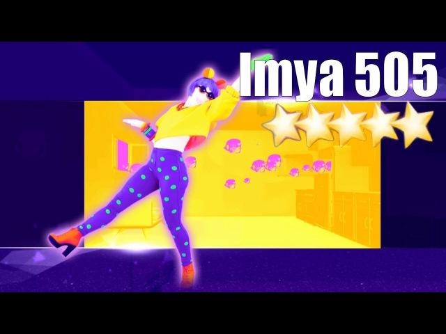 Imya 505 - Just Dance 2017 (Unlimited) - Full Gameplay 5 Stars
