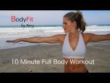 Fit by Amy - 10 Minute Full Body Workout