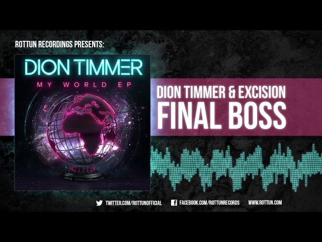 Dion Timmer Excision - Final Boss [Rottun Official Full Stream]