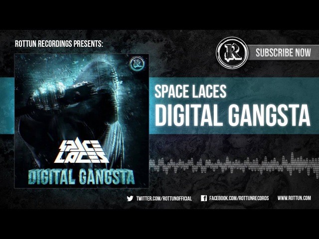 Space Laces - Digital Gangsta [Rottun Records Full Stream]