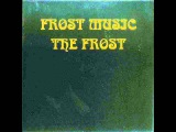 The Frost - 1969 - Frost Music (FULL ALBUM) Psychedelic Rock, Garage