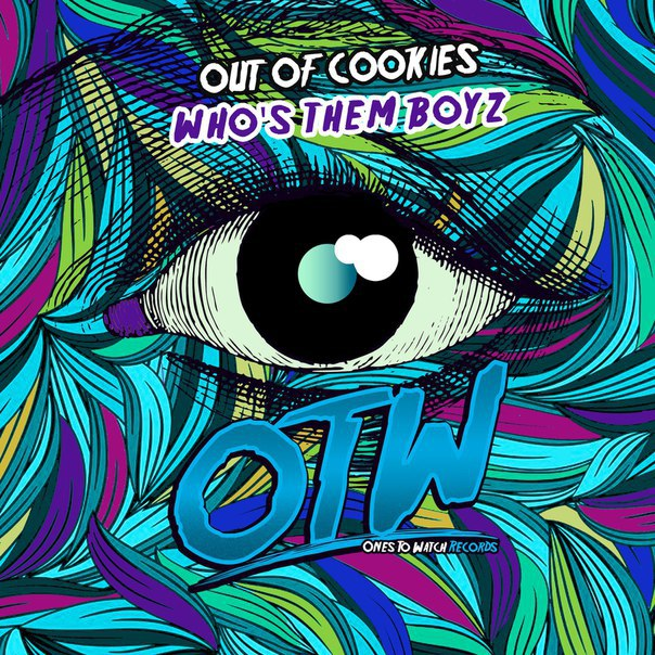 Out Of Cookies - Whos Them Boyz (Original Mix)