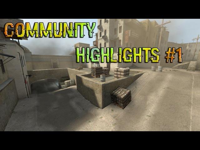 COMMUNITY HIGHLIGHTS 1 | CS:GO
