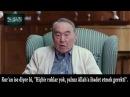 Nazarbayev: Biz ecdat, ata, babalarımızın ruhlarına ibadet ediyoruz