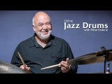 Brush Lesson with Peter Erskine Developing a Legato Sound