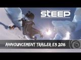 Премьерный трейлер игры STEEP