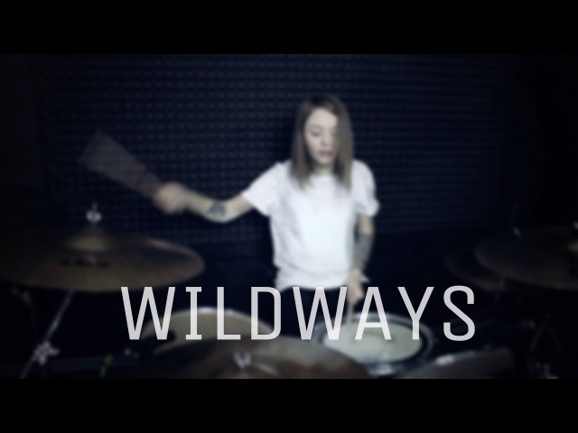 Wildways - D.O.I.T. - Drum Cover