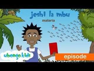 Ubongo Kids Webisode 32   Jeshi la Mbu   Malaria