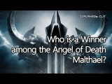 Who is the Winner among the Angel of Death, Malthael (Diablo III Reaper of Souls, Malthael's Voice)