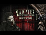 Vampire the Masquerade - Redemption #1