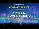 Neowave - Roots Of Trance Anthology 1995 (Part 14 Rave'n'Hard IV) (16.06.2016)