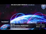 New York FM feat. Natalie Gauci - Everytime (Disfunktion Remix) (We Are Planet Perfecto Vol. 2). Cassetteeyed 2012.