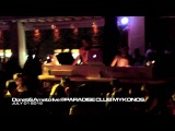 Donati &amp Amato @ Paradise Club Mykonos July 1 , 2012