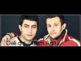 Gulaga & Balabey Cavid Deli Qiz
