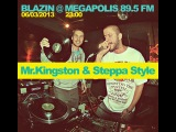 Steppa Style &amp Mr.Kingston live @ Megapolis FM (060313 Blazin show)