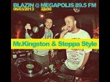 Steppa Style &amp Mr.Kingston live @ Megapolis FM (060313 Blazin show)