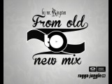 Mr.Kingston - From OLD 2 NEW mix (ragga-jungle.ru special 2013)