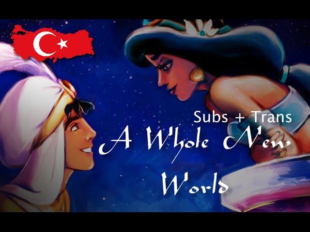 Aladdin - A Whole New World - Turkish (Subs Trans) HD » Freewka.com - Смотреть онлайн в хорощем качестве